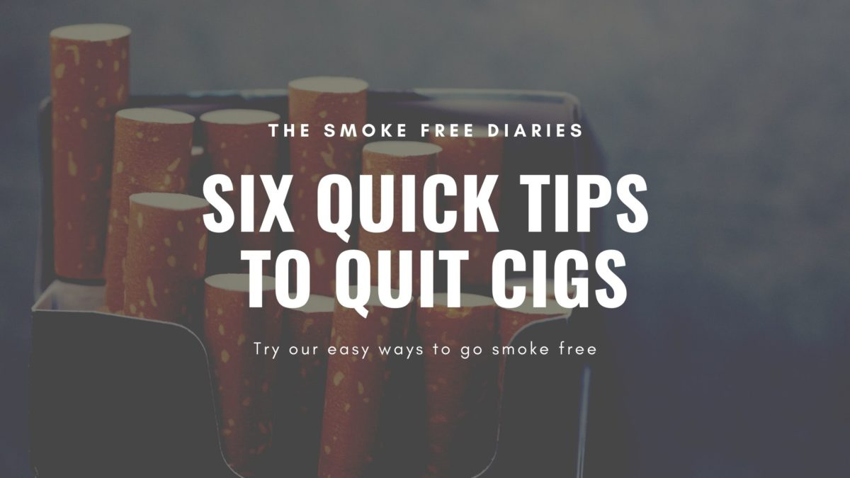 make tobacco history with these 6 quick tips to quit cigs